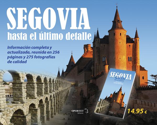 Segovia. Guía de la ciudad
